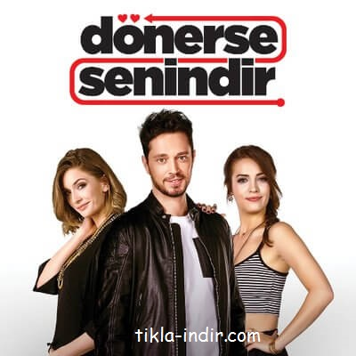Photo of Dönerse Senindir Full Film İndir – Murat Boz, İrem Sak 2016