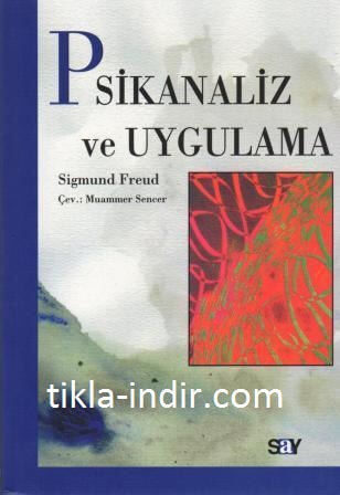 Photo of Sigmund Freud – Psikanaliz ve Uygulama PDF İndir
