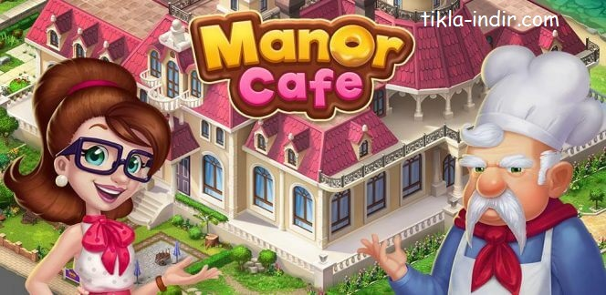 Manor Cafe Full APK İndir Para Hileli