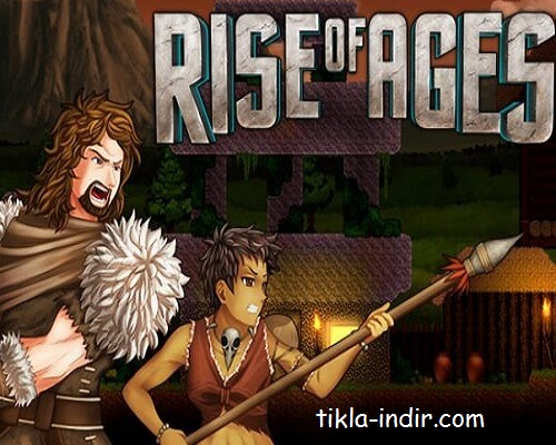 Rise of Ages Full Oyun İndir