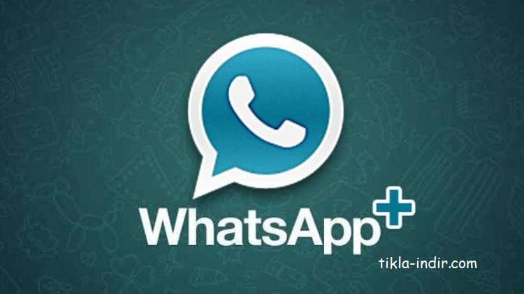 WhatsApp Plus Full APK İndir