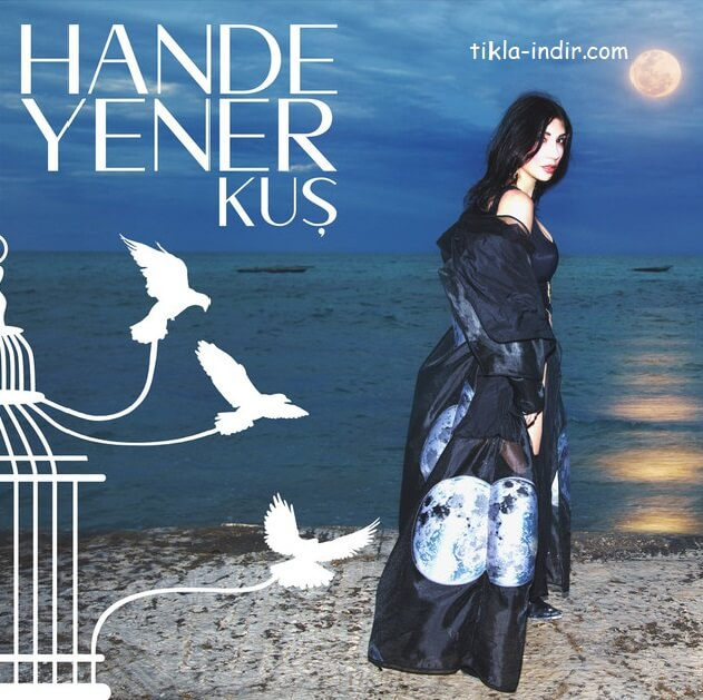 Photo of Hande Yener – Kuş Mp3 + Klip İndir