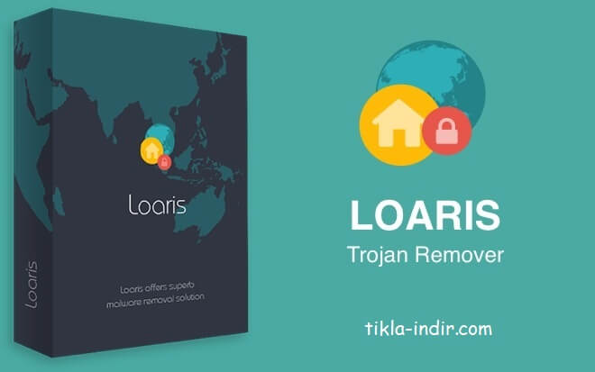 Photo of Loaris Trojan Remover Full İndir