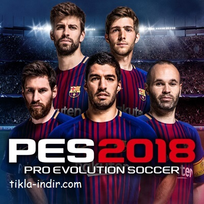Photo of Pes 2018 Full İndir