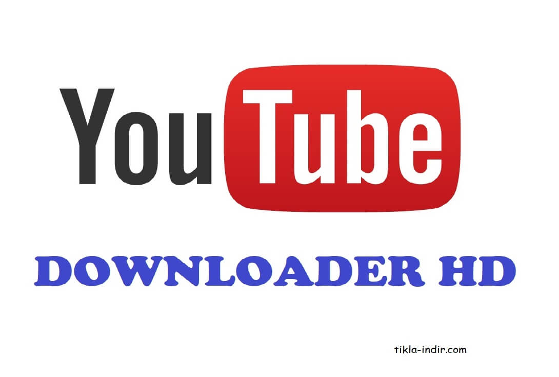Youtube Downloader HD Full İndir