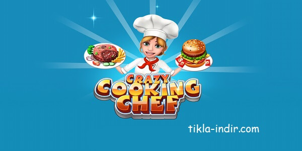 Crazy Cooking Chef Full APK İndir