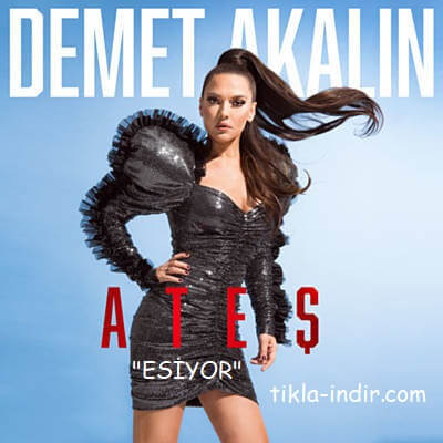 Photo of Demet Akalın – Esiyor Mp3 + Klip İndir
