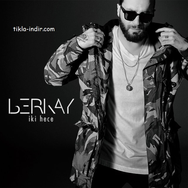 Berkay - İki Hece Mp3 ve HD Klip İndir